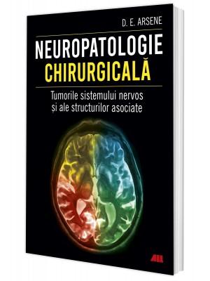 Neuropatologie chirurgicală. Tumorile sistemului nervos și ale structurilor asociate