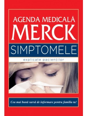Agenda medicală Merck. Simptome explicate pacienților