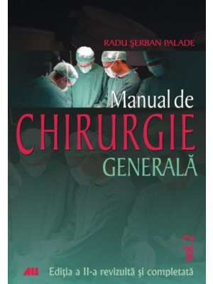 Manual de chirurgie generală, Vol. II
