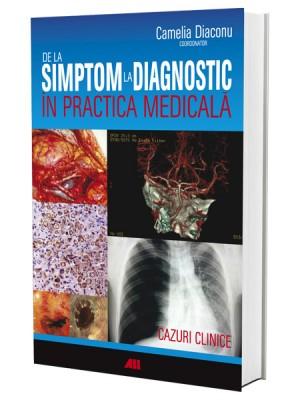 De la simptom la diagnostic în practica medicală