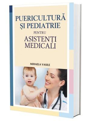 Puericultură și pediatrie pentru asistenți medicali